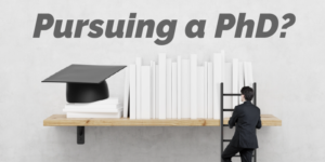 Pursuing a PhD