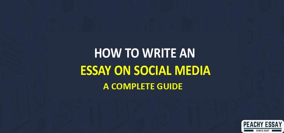 Write Essay on Social Media
