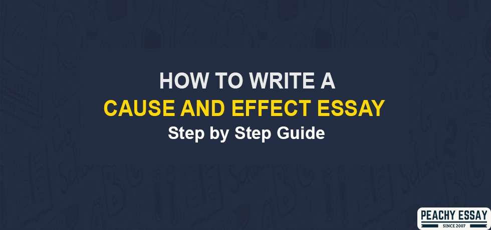 How to Write Cause and Effective Essay