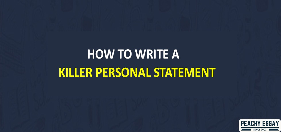 Killer personal statement