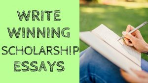 Tips For Writing Scholarship Essay 2020 Guide
