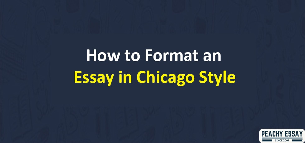 Format Essay in Chicago Style