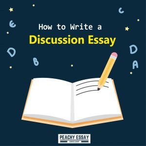 How to write Discussion Essay
