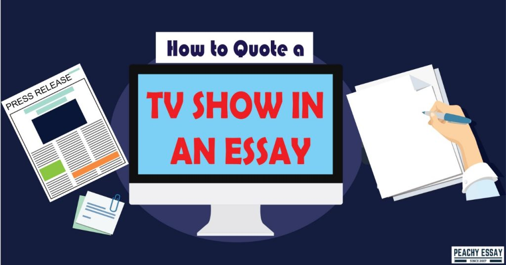 How to Quote a TV Show in an Essay