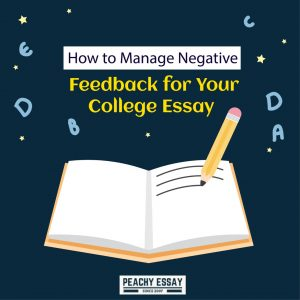 How to manage negative feedback for collage essay