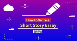 How to write a short story essay