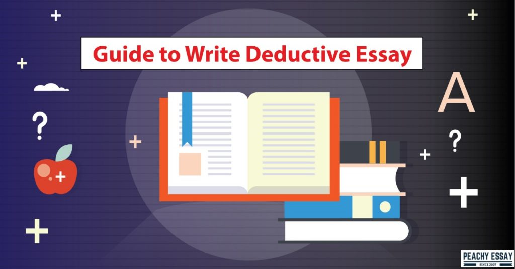 HOW TO WRITE DEDUCTIVE ESSAY