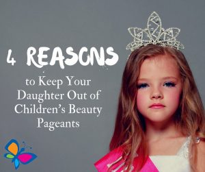 Why pageants are not good enough for children