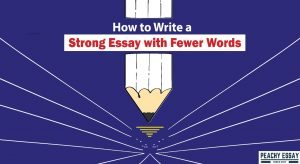 how ro write strong essay with fewer words