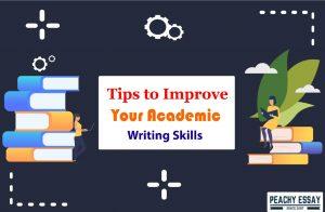 tips to improve acdamic writing skills