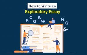 how to write exploratory essay