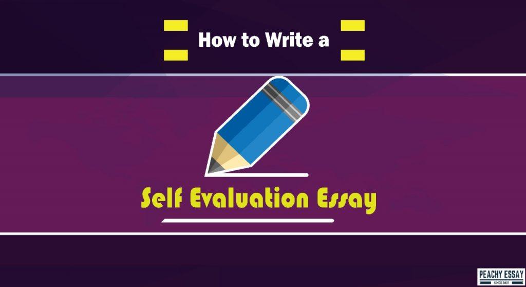 how to write self evaluation essay