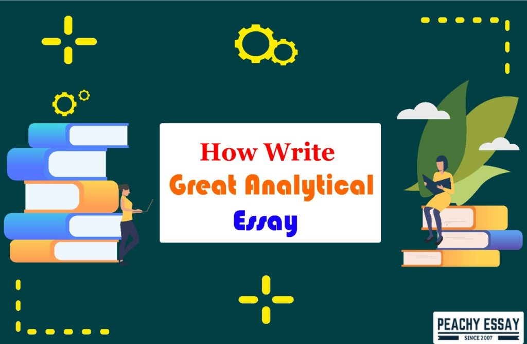 how to write great analytical essay