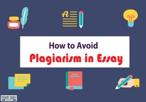 how to avoid plagiarism in essay