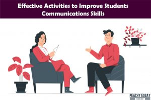 Effective Activities to Improve Students' Communications Skills