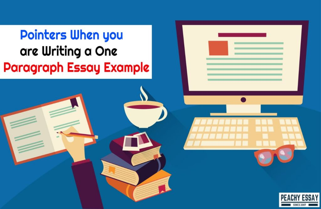 Writing a One Paragraph Essay
