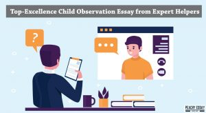 Top-Excellence Child Observation Essay