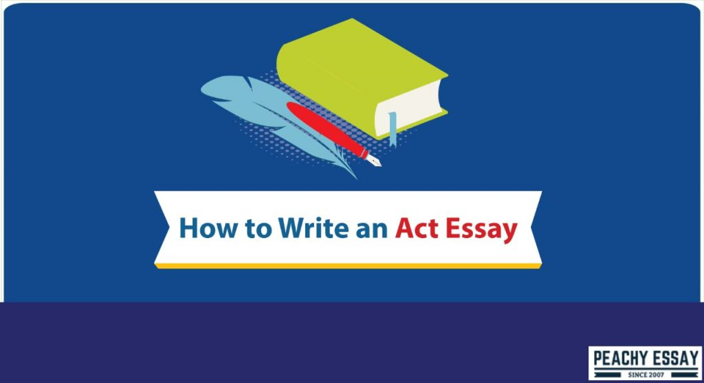 how to write act essay