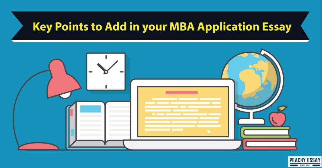 Key points to add in your MBA application essay