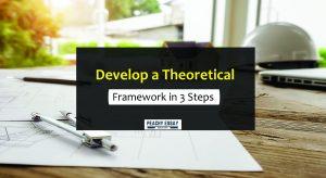Development of a Theoretical Framework