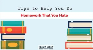 Tips to Do Homework That you Hate