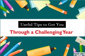 Tips to Get You Through a Challenging Year