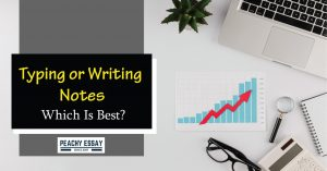 Typing or Writing Notes