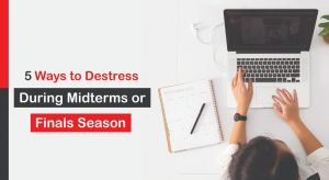 Ways to Destress During Midterms